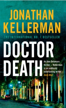 Doctor Death (Alex Delaware Series, Book 14) : A psychological thriller taut with suspense, Paperback Book