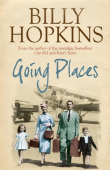Going Places (The Hopkins Family Saga, Book 5) : An endearing account of bringing up a family in the 1950s, Paperback / softback Book