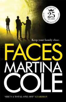 Faces : A chilling thriller of loyalty and betrayal, Paperback Book