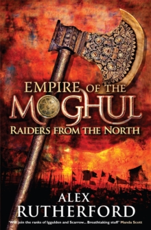 Empire of the Moghul: Raiders From the North, Paperback / softback Book