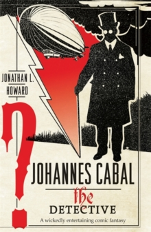 Johannes Cabal the Detective, Paperback / softback Book
