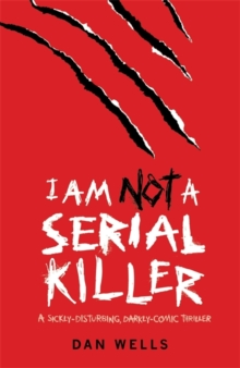 I Am Not A Serial Killer: Now a major film, Paperback Book