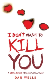 I Don't Want To Kill You, Paperback Book