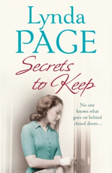 Secrets to Keep : No one knows what goes on behind closed doors..., Paperback / softback Book