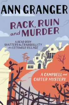 Rack, Ruin and Murder (Campbell & Carter Mystery 2) : An English village whodunit of murder, secrets and lies, Paperback Book