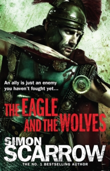 The Eagle and the Wolves (Eagles of the Empire 4), Paperback / softback Book