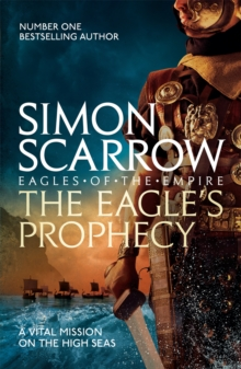The Eagle's Prophecy (Eagles of the Empire 6), Paperback / softback Book