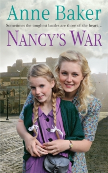 Nancy's War : Sometimes the Toughest Battles are Those of the Heart..., Paperback Book