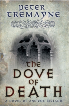 The Dove of Death (Sister Fidelma Mysteries Book 20), Paperback / softback Book