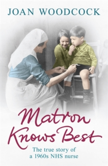 Matron Knows Best, Paperback / softback Book