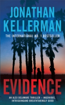 Evidence (Alex Delaware Series, Book 24) : A compulsive, intriguing and unputdownable thriller, Paperback Book
