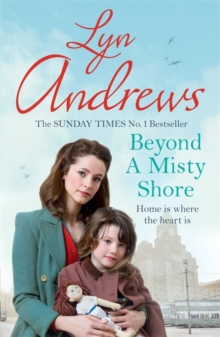 Beyond a Misty Shore : An utterly compelling saga of love and family, Paperback Book