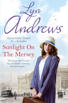 Sunlight on the Mersey : An utterly unforgettable saga of life after war, Paperback / softback Book