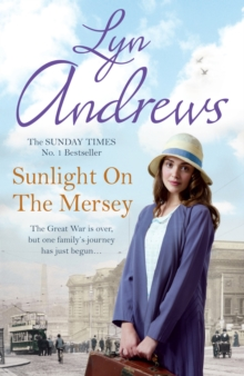 Sunlight on the Mersey : An utterly unforgettable saga of life after war, EPUB eBook