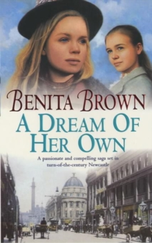 A Dream of her Own : A gripping saga of love, tragedy and friendship, EPUB eBook