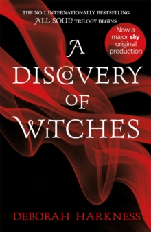 A Discovery of Witches : Soon to be a major TV series (All Souls 1), Paperback Book