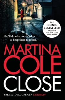 Close : A gripping thriller of power and protection, Paperback / softback Book