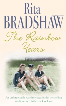 The Rainbow Years : A wartime saga that will move you to tears, EPUB eBook