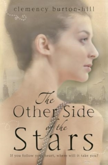 All the things you are clemency burton hill 9780755386321 the other side of the stars fandeluxe PDF