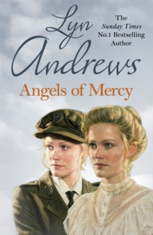 Angels of Mercy : A gripping saga of sisters, love and war, EPUB eBook