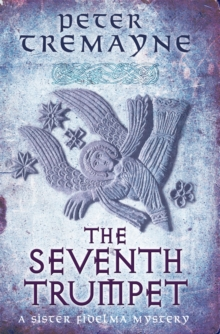 The Seventh Trumpet (Sister Fidelma Mysteries Book 23), Paperback / softback Book