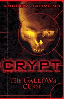 CRYPT: The Gallows Curse, Paperback / softback Book