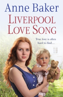 Liverpool Love Song : True love is often hard to find..., Paperback / softback Book