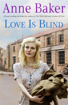 Love is Blind : A gripping saga of war, tragedy and bitter jealousy, Paperback / softback Book