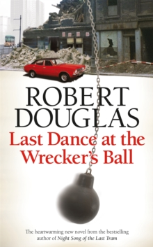 Last Dance at the Wrecker's Ball, Paperback Book
