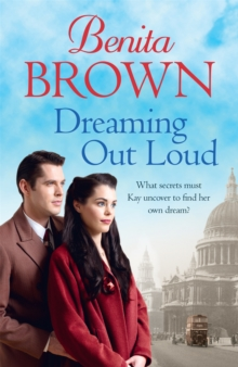 Dreaming Out Loud : Secrets abound in this gripping post-war saga, Paperback / softback Book