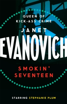 Smokin' Seventeen : A witty mystery full of laughs, lust and high-stakes suspense, Paperback Book