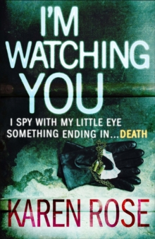 I'm Watching You (The Chicago Series Book 2), Paperback Book