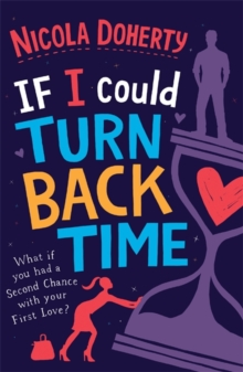If I Could Turn Back Time: the laugh-out-loud love story of the year!, Paperback Book