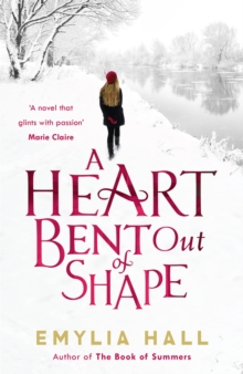 A Heart Bent Out of Shape, Paperback / softback Book