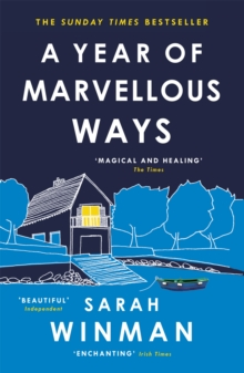 A Year of Marvellous Ways : The Richard and Judy Bestseller, Paperback Book