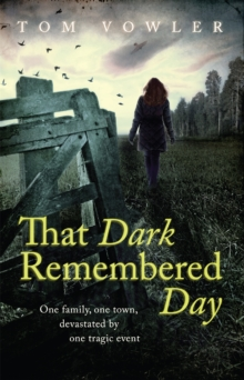 That Dark Remembered Day, Paperback / softback Book