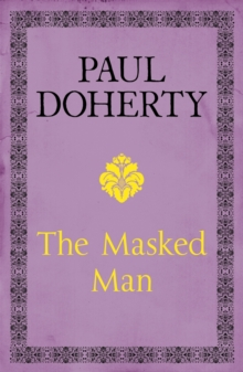 The Masked Man : A gripping historical novel of mystery and intrigue, EPUB eBook