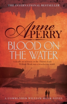 Blood on the Water (William Monk Mystery, Book 20) : An atmospheric Victorian mystery, EPUB eBook