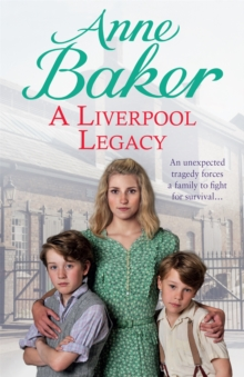 A Liverpool Legacy : An Unexpected Tragedy Forces a Family to Fight for Survival..., Paperback Book