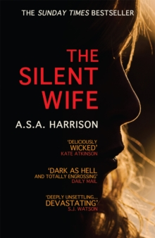 The Silent Wife: The gripping bestselling novel of betrayal, revenge and murder..., Paperback Book