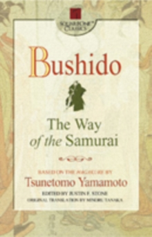 Bushido : The Way of the Samurai, Paperback / softback Book