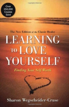 Learning to Love Yourself : Discovering the Self-worth You Deserve, Paperback Book
