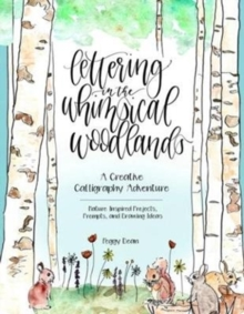Hand Lettering In The Whimsical Woodland, Paperback / softback Book
