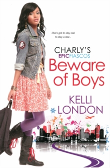 Beware Of Boys : The Charly's Epic Fiascos Series, Paperback Book