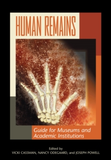 Human Remains : Guide for Museums and Academic Institutions, EPUB eBook