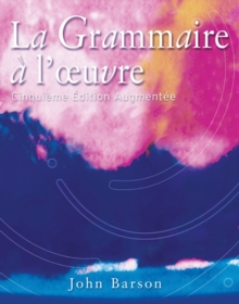 La Grammaire a l'oeuvre : Media Edition (with Quia), Paperback / softback Book
