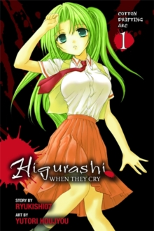 Higurashi When They Cry: Cotton Drifting Arc, Vol. 1, Paperback Book