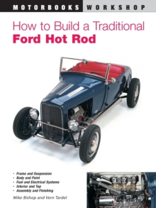 How to Build a Traditional Ford Hot Rod, Paperback Book