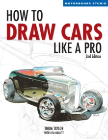 How to Draw Cars Like a Pro, 2nd Edition, Paperback Book