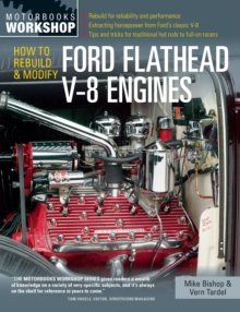 How to Rebuild and Modify Ford Flathead V-8 Engines, Paperback Book